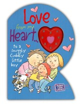 Love from My Heart: to a Snuggly, Cuddly Little Boy, Parent  Love Letters