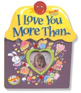 I Love You More Than..., Parent Love Letters
