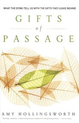 Gifts of Passage: What the Dying Tell Us with the Gifts They Leave Behind - eBook