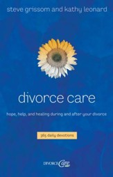 Divorce Care: Hope, Help, and Healing During and After Your Divorce - eBook