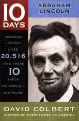 10 Days Series: Abraham Lincoln