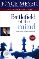Battlefield of the Mind: Winning the Battle in Your Mind Large Print