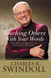 Touching Others with Your Words: The Art and Practice of Successful Speaking