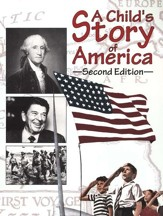 A Child's Story of America, Second Edition: Grades 4-5
