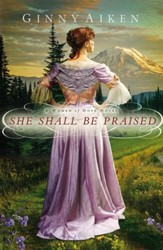 She Shall Be Praised, Women of Hope Series #3