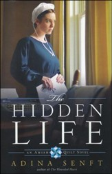 The Hidden Life, Amish Quilt Series #2
