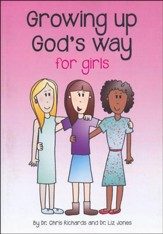 Growing Up God's Way: For Girls