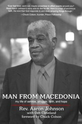 Man From Macedonia: My Life of Service, Struggle, Faith , and Hope