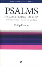 Psalms, Vol 1 (Psalms 1-72): Welwyn Commentary Series [WCS]