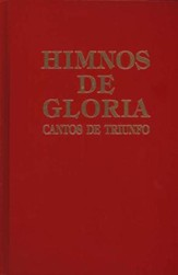 Himnos de Gloria y Triunfo con Música Escrita  (Hymns of Glory and Triumph with Written Music)