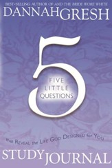 Five Little Questions That Reveal the Life God Designed for You Study Journal - eBook