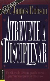 Atrévete a Disciplinar  (The New Dare to Discipline)