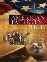 The American Patriot's Bible: The Word of God and the Shaping of America - eBook