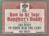 How to Be Your Daughter's Daddy