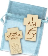 I Am and Prayer Changes Things, Two Sided Cross