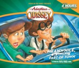 Adventures in Odyssey ® #14: Meanwhile, In Another Part of Town