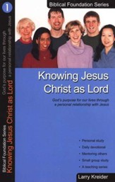 Knowing Jesus Christ as Lord, Biblical Foundation Series - Slightly Imperfect
