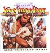 The Bible Comes Alive, Your Story Hour Volume 3, Audiobook on CD