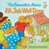 The Berenstain Bears and a Job Well Done - eBook