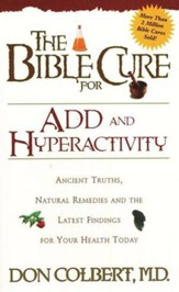 The Bible Cure for ADD and Hyperactivity