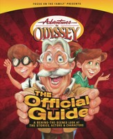Adventures in Odyssey-The Official Guide: A Behind-the-Scenes Look at the Stories, Actors, and Characters - Slightly Imperfect