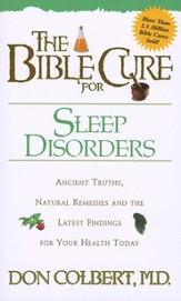 Sleep Disorders, The Bible Cure Series