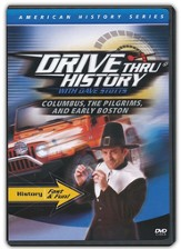 Drive Thru History: Columbus, the Pilgrims, and Early Boston