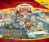 Adventures in Odyssey® #50: The Best Small Town -  12 Stories on Friendship, Doing Good, and More