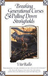 Breaking Generational Curses And Pulling Down Strongholds