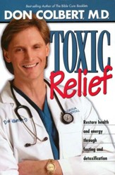 Toxic Relief: Restore Health and Energy through Fasting and  Detoxification, Hardcover