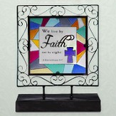 Faith Glass Plaque with Stand