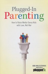 Plugged-in Parenting: How to Raise Media-Savvy Kids with Love, Not War - Slightly Imperfect
