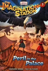 Adventures in Odyssey The Imagination Station ® #3: Peril in the Palace