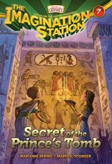 Adventures in Odyssey The Imagination Station® Series #7: Secret of the Prince's Tomb