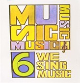 We Sing Music, CD Grade 6