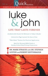Luke & John: QuickNotes Simplified Bible Commentary, Volume 9