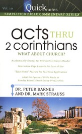 Acts thru 2 Corinthians: QuickNotes Simplified Bible Commentary, Volume 10