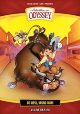 Adventures in Odyssey ®: Go West Young Man