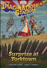 Adventures in Odyssey The Imagination Station ® #15: Surprise at Yorktown