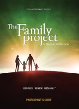 The Family Project, Participant's Guide