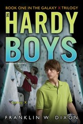 #28: The Hardy Boys Undercover Brothers: Galaxy X, Book 1 of the Balaxy X Trilogy