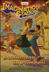 #16: Doomsday in Pompeii: Adventures in Odyssey Imagination Station