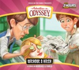 Adventures in Odyssey ® #61: Without a Hitch (2 CDs)