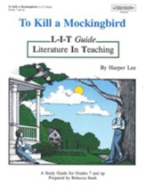To Kill A Mockingbird L-I-T Study Guide