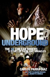 Hope Underground: A Story of Faith And Miracles