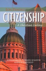 Citizenship: A Christian Calling