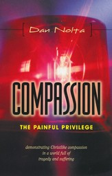 Compassion: The Painful Privilege