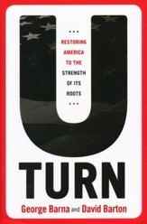 U-Turn: Restoring America to the Strength of its Roots