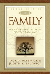 Family, The: A Christian Perspective on the Contemporary Home - eBook