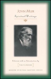 John Muir: Spiritual Writings